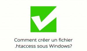 Créer un fichier htaccess avec Windows
